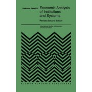 Economic Analysis of Institutions and Systems by Svetozar Pejovich