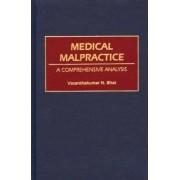 Medical Malpractice by Vasanthakumar N. Bhat