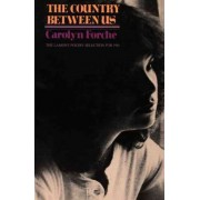 The Country between Us by Carolyn Forche