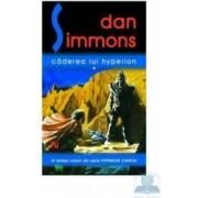 Caderea lui Hyperion I+II - Dan Simmons
