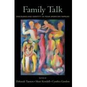 Family Talk by Deborah Tannen