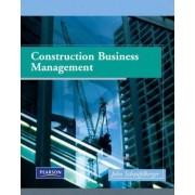 Construction Business Management by John Schaufelberger