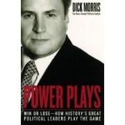 Power Plays by Dick Morris