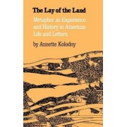 The Lay of the Land by Annette Kolodny