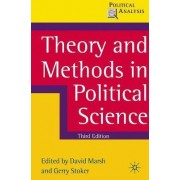 Theory and Methods in Political Science by David Marsh