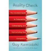 Reality Check by Guy Kawasaki