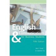 English & Communications for Business Students by John Scott