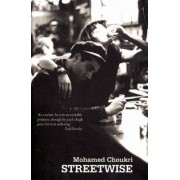 Streetwise by Mohamed Choukri