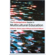 The RoutledgeFalmer Reader in Multicultural Education by Gloria Ladson-Billings