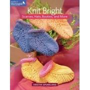 Knit Bright by Kristin Spurkland