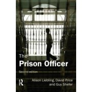 The Prison Officer by Alison Liebling