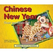 Chinese New Year-count and Celebrate! by Fredrick L. McKissack