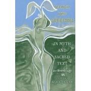 Women and Goddesses in Myth and Sacred Text by Tamara Agha-Jaffar