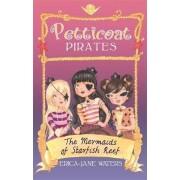 The Mermaids of Starfish Reef: Book 1 by Erica-Jane Waters