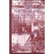 The New Metropolis by Edward K. Spann