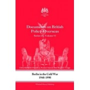 Berlin in the Cold War, 1948-1990: Volume 6 by Patrick Salmon