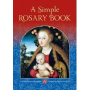 A Simple Rosary Book by Catholic Truth Society