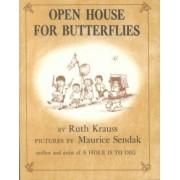 Open House For Butterflies by Ruth Krauss