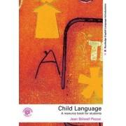 Child Language by Jean Stilwell Peccei