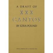 A Draft of XXX Cantos: Volume 690 by Ezra Pound