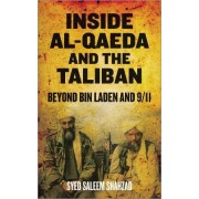 Inside Al-Qaeda and the Taliban by Syed Saleem Shahzad