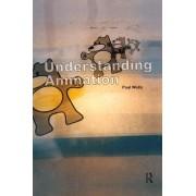 Understanding Animation by Paul Wells