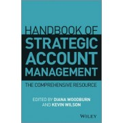 Handbook of Strategic Account Management by Diana Woodburn