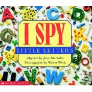 I Spy Little Letters by Jean Marzollo