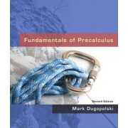 Fundamentals of Precalculus by Mark Dugopolski