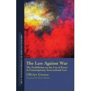 Law Against War by Olivier Corten