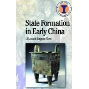 State Formation in Early China by Li Liu