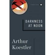 Darkness at Noon by Arthur Koestler