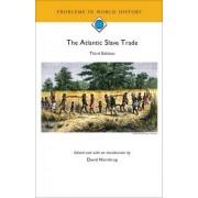 The Atlantic Slave Trade by David Northrup