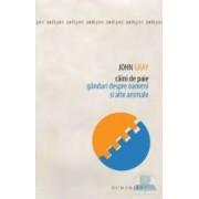 Caini de paie - John Gray