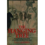 The Hanging Tree by V. A. C. Gatrell