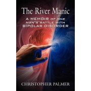 The River Manic by Christopher Palmer
