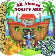 All Aboard Noah's Ark by Mary Josephs