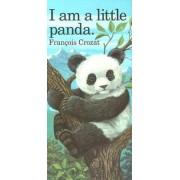 I am a Little Panda by Francois Crozat