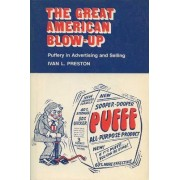 The Great American Blow-up by Ivan L. Preston