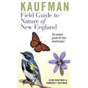 Kaufman Field Guide to Nature of New England by Kenn Kaufman
