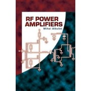 RF Power Amplifiers by Mihai Albulet