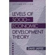 Levels of Socio-Economic Development Theory by David Jaffee