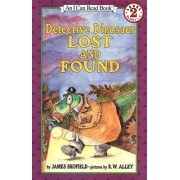 Detective Dinosaur Lost and Found by James Skofield