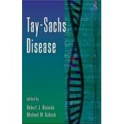 Tay-Sachs Disease: Volume 44 by Robert J. Desnick