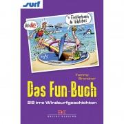 Das Fun-Buch - 29 irre Windsurfgeschichten