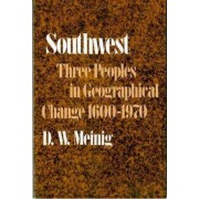 Southwest by D. W. Meinig