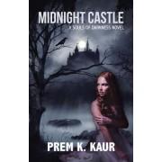 Midnight Castle: A Souls of Darkness Novel