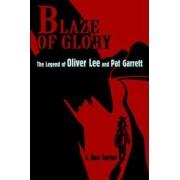 Blaze of Glory by J Ben Tarver