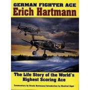 German Fighter Ace Erich Hartmann by Ursula Hartman