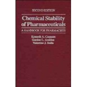 Chemical Stability of Pharmaceuticals by Kenneth A. Connors